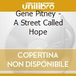 A street called hope cd musicale di Gene Pitney