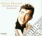 Martin - Everybody Loves Somebody cd musicale di Dean Martin