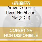 Bend me shape me cd musicale di Corner Amen