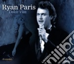 Dolce vita cd musicale di Paris Ryan