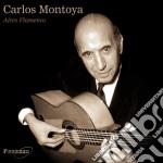 Carlos Montoya - Aires Flamenco cd musicale di Carlos Montoya