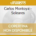 Solearas cd musicale di Carlos Montoya