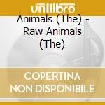 RAW ANIMALS/2CD cd musicale di ANIMALS (THE)