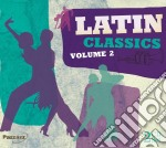 Latin classics 2 cd musicale di Artisti Vari