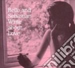 (LP VINILE) Write about love lp vinile di BELLE AND SEBASTIAN