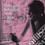Write about love cd musicale di BELLE AND SEBASTIAN