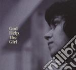 GOD HELP THE GIRL-LTD ED                  cd musicale di GOD HELP THE GIRL