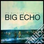 Big echo cd musicale di Benders Morning