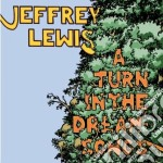 Jeffrey Lewis - A Turn In The Dream Songs cd musicale di Lewis Jeffrey