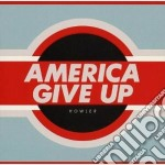 Howler - America Give Up cd musicale di Howler