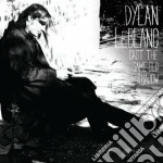 Cast the same old shadow cd musicale di Leblanc Dylan