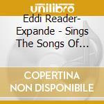 SINGS THE SONGS OF ROBERT BURNS cd musicale di EDDI READER- EXPANDE