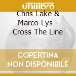 Chris lake & marco lys