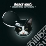 New album cd musicale di Deadmau5