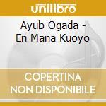 Ayub ogada-en mana kuoyo cd cd musicale di Ogada Ayub