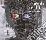 Joseph arthur-come to where i'm from cd cd musicale di Joseph Arthur