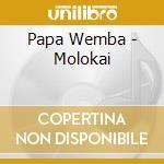 Papa Wemba - Molokai cd musicale di Wemba Papa