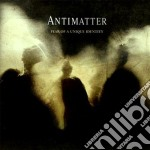 Fear of a unique identity cd musicale di Antimatter