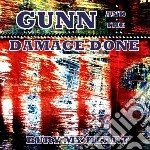 Bury my heart cd musicale di Gunn & the damage do