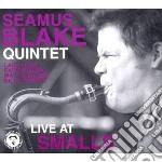 Seamus blake quintet - live at smalls cd musicale di SEAMUS BLAKE QUINTET