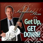 Get up,get down cd musicale di Slim Sarasota