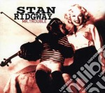 Mr. trouble cd musicale di Stan Ridgway
