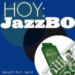 (LP VINILE) Hoy: jazzbo lp vinile di Jazzbo