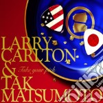Take yoy pick ft tak mat. cd musicale di Larry Carlton