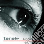 Blinded by you cd musicale di Tenek