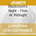 FIRES AT MIDNIGHT                         cd musicale di Night Blackmore's
