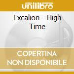 Excalion - High Time cd musicale di EXCALION