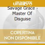 MASTER OF DISGUISE                        cd musicale di Grace Savage
