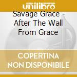 After the wall from grace cd musicale di Grace Savage
