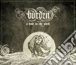 A hole in the shell cd musicale di BURDEN