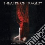 Last curtain call cd musicale di Theatre of tragedy