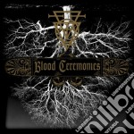 Blood ceremonies cd musicale di Artisti Vari