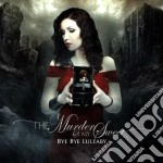 Bye bye lullaby cd musicale di Murder of my sweet