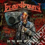 In the name of metal cd musicale di Bloodbound