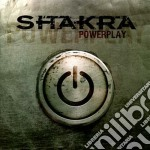 Shakra - Powerplay cd musicale di Shakra