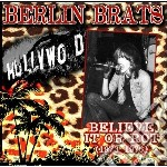 Believe it or rot: cd musicale di Brats Berlin