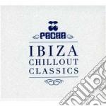 Pacha ibiza chillout classics cd musicale di Artisti Vari