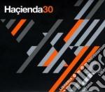 Hacienda 30 cd musicale di Artisti Vari