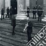 Organum cd musicale di Giorgio Li calzi