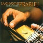 Spiritual mantras cd musicale di Saashwathi Prabhu