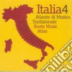Italia 4 - Atlante Di Musica Tradizionale cd musicale di Artisti Vari