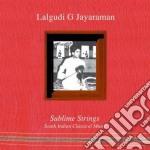 Sublime strings cd musicale di JAYARAMAN G LALGUDI