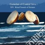 Gamelan Of Central Java - Xiv - Ritual Sounds Of Sekaten cd musicale di GAMELAN OF CENTRAL J