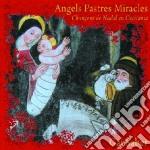 Angels pastres miracles cd musicale di Saber Gai