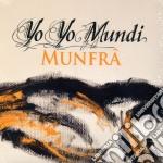 Yo Yo Mundi - Munfra' cd musicale di YO YO MUNDI