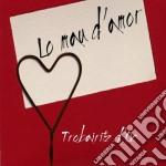 Lo mau d'amor cd musicale di D'oc Trobairitz